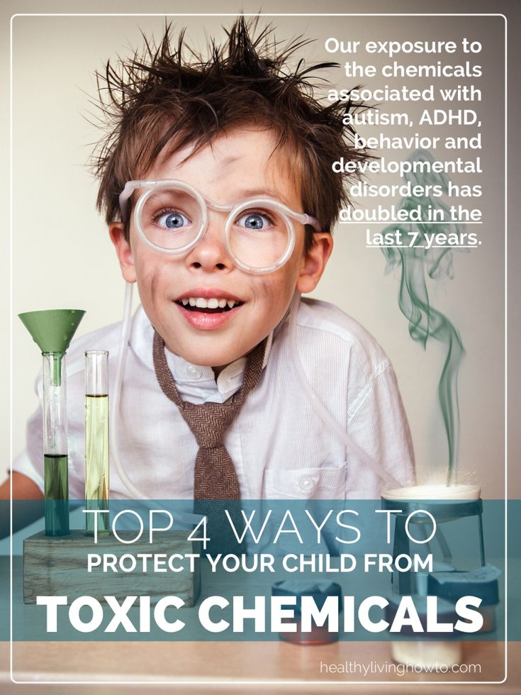 Top 4 Ways To Protect Your Child From Toxic Chemicals | healthylivinghowto.com