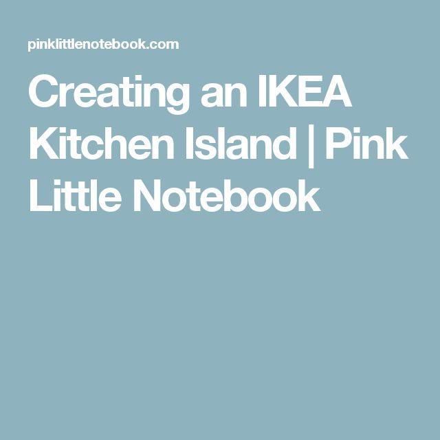 Creating an IKEA Kitchen Island | Pink Little Notebook