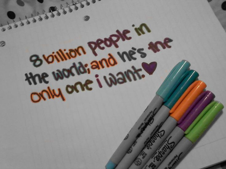8 billion people in the world, and he's the only one I want!