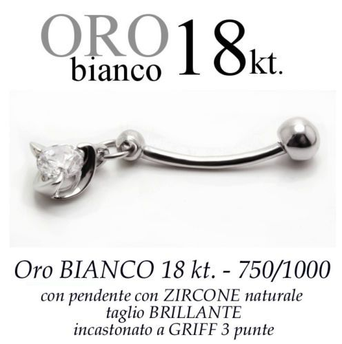Piercing-ombelico-belly-ORO-BIANCO-18kt-pendente-ZIRCONE-brillante-griff-3-punte