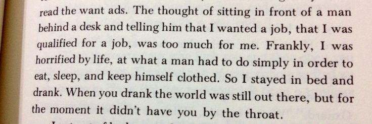 """Frankly, I was horrified by life..."" Factotum - Charles Bukowski"