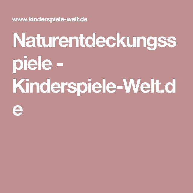 Naturentdeckungsspiele        - Kinderspiele-Welt.de