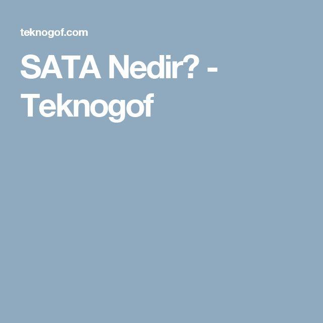 SATA Nedir? - Teknogof