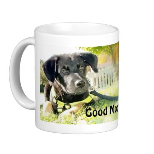 "Puppy Coffee Mug ""Good Morning"""