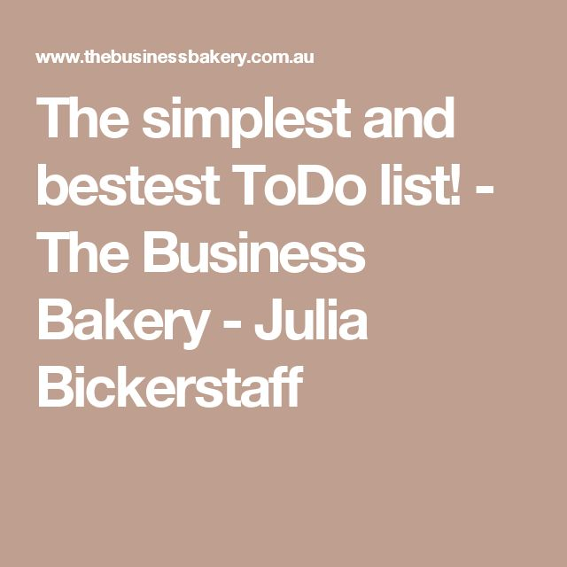 The simplest and bestest ToDo list! - The Business Bakery - Julia Bickerstaff