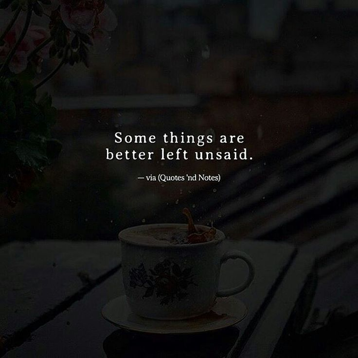 Quotes Some Things Are Better Left Unsaid: Best 10+ Good Captions For Instagram Ideas On Pinterest