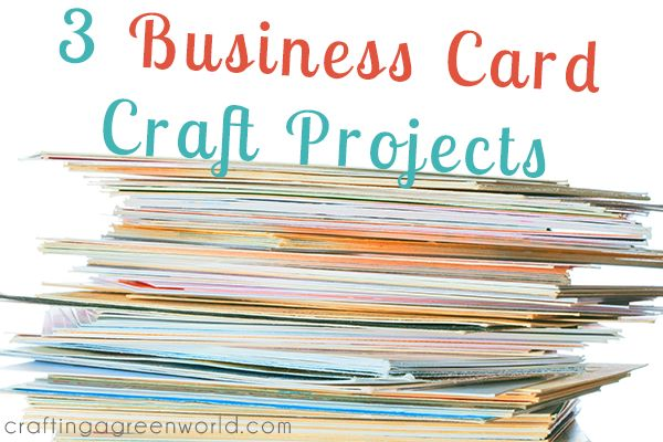 3 Business Card Craft Projects