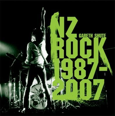 Cover image for NZ rock, 1987-2007