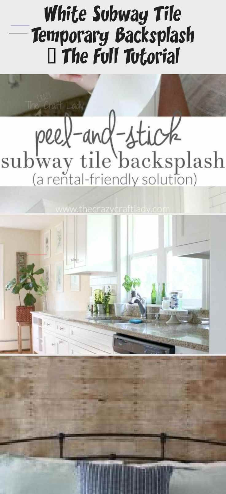 White Subway Tile Temporary Backsplash The Full Tutorial Interior Design Renter S Best Friend Temporary Wallpaper How To Use Peel And Stick Wallpaper To