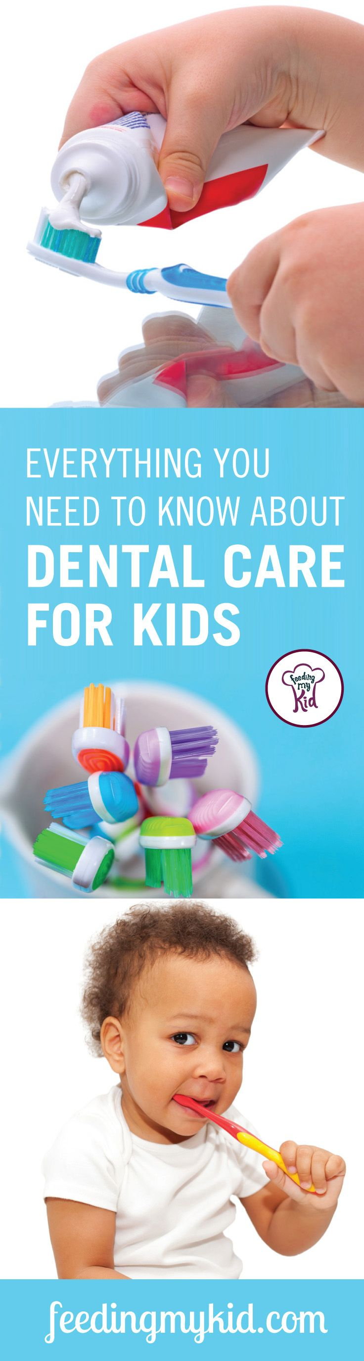 Check out this article about everything you need to know about dental care for kids. This kids dental care article will help you know just when to brush your kid's teeth. Feeding My Kid is a website for parents, filled with all the information you need about how to raise your kids, from healthy tips to nutritious recipes. #dental #toothbrush #tips