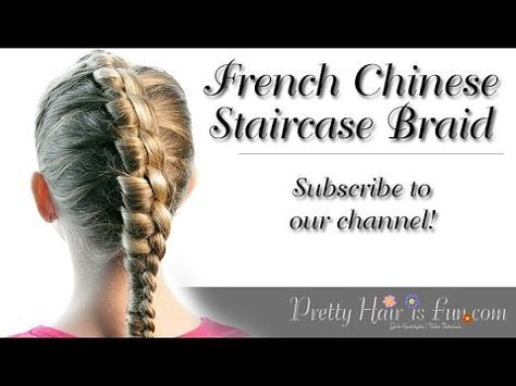 #PHIFFrenchStaircase Check out my previous video for the regular Chinese Staircase braid here: https://www.youtube.com/watch?v=8TC4fWTL4LE This cute braid is...