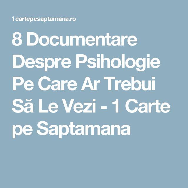 8 Documentare Despre Psihologie Pe Care Ar Trebui Să Le Vezi - 1 Carte pe Saptamana