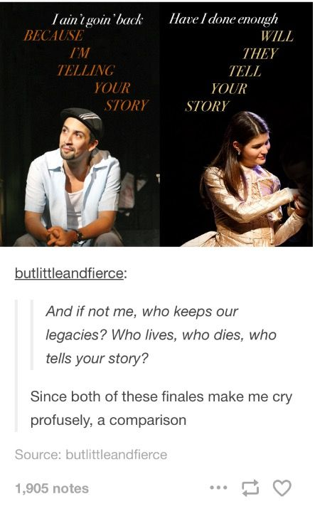 Yes! From the moment I first heard Finale, I freaked out because of the whole telling your story thing that was also obviously in Who Lives, Who Dies, Who Tells Your Story