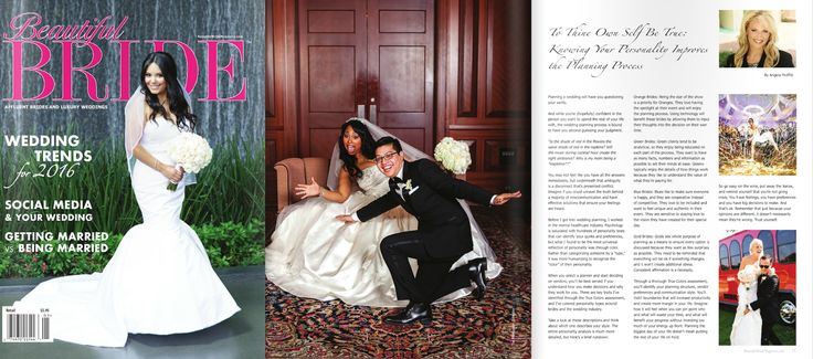 """New on the Stands! Beautiful Bride Magazine - National Page Winter/Spring 2016; check out my article """"To Thine Own Self Be True: Knowing Your Personality Improves the Planning Process"""" where I join other celebrity writers David Tutera, the Party Planner Sylvia Weinstock Danielle Couick Sandler Randy Fenoli Colin Cowie Monte Durham Preston Bailey Andy Kushner Entertainment, Inc.. Such awesome photos Erin Lee Allender TheCollection Ace Photography Dove Wedding Photography"""