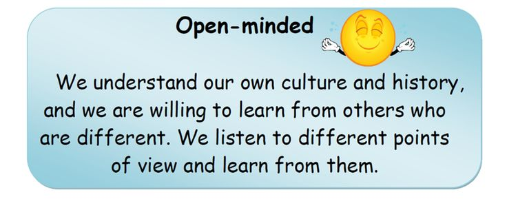 Open-minded.