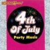 4TH OF JULY PARTY MUSIC- CD     Current Bid: $3.99