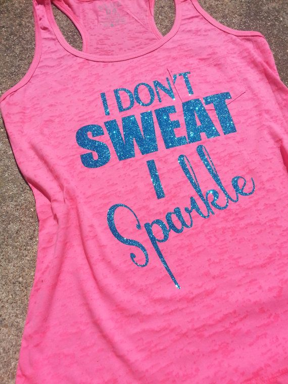 I don't Sweat I Sparkle Glitter Workout by GraphicsUnlimitedLLC, $23.00
