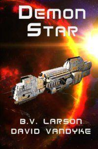 Demon Star (Star Force Series) (Volume 1 - http://lowpricebooks.co/2016/10/demon-star-star-force-series-volume-1/