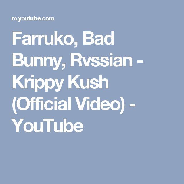 Farruko, Bad Bunny, Rvssian - Krippy Kush (Official Video) - YouTube