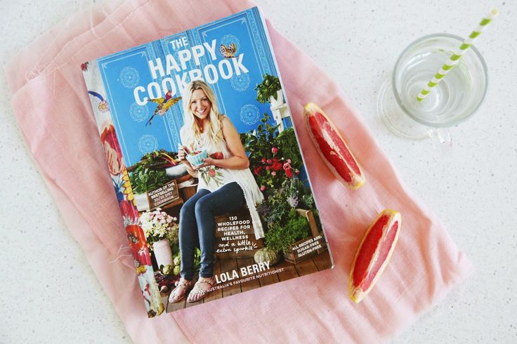 A Cookbook Review: The Happy Cookbook by Lola Berry | The Whimsical Wife