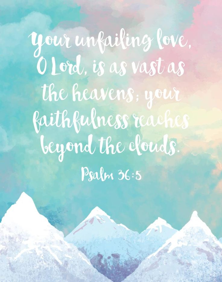 $5.00 Bible Verse Print -Your unfailing love, O LORD, is as vast as the heavens; your faithfulness reaches beyond the clouds. Psalm 36:5 His love is so overflowing that it's hard for us to wrap our minds around. However, this bible verse paints a perfect picture of how great His love is. It's as vast as the heavens and His faith reaches beyond - Different size options available. #childrensprint #nurserywallart #christiandecor #nurserydecor #childrensdecor #christianart #kidswallart…