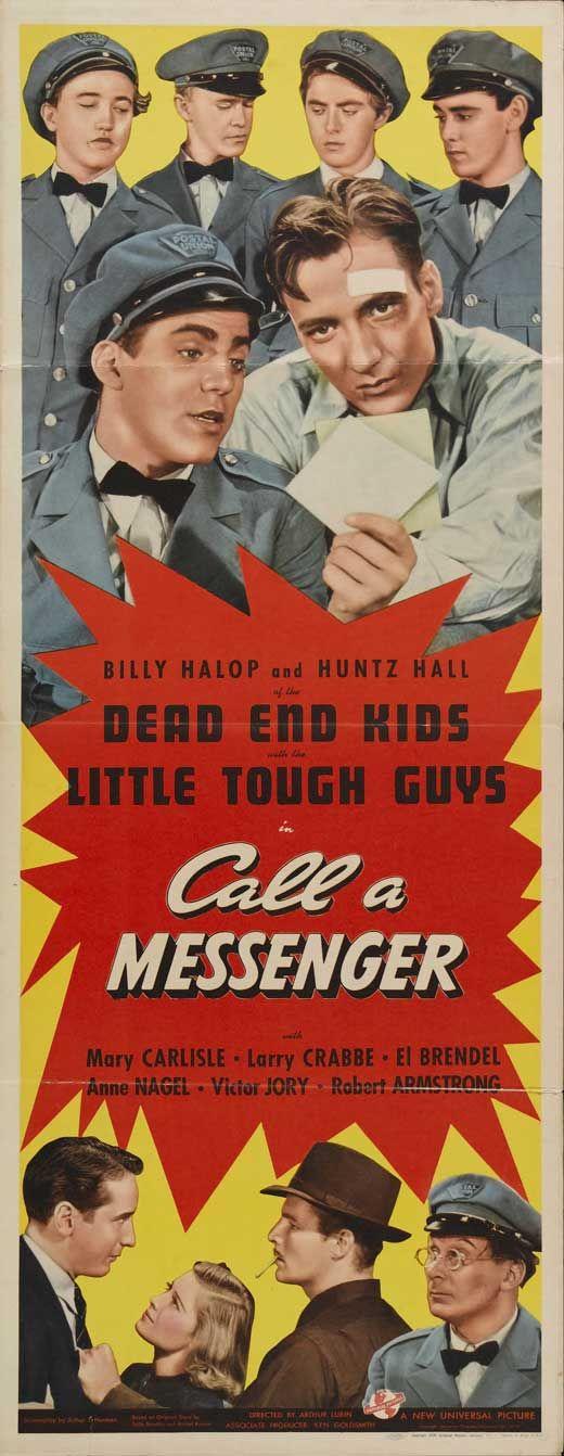 Call a Messenger (1939) Stars: Billy Halop, Huntz Hall, Robert Armstrong, Mary Carlisle, Victor Jory, Buster Crabbe, El Brendel ~ Director: Arthur Lubin