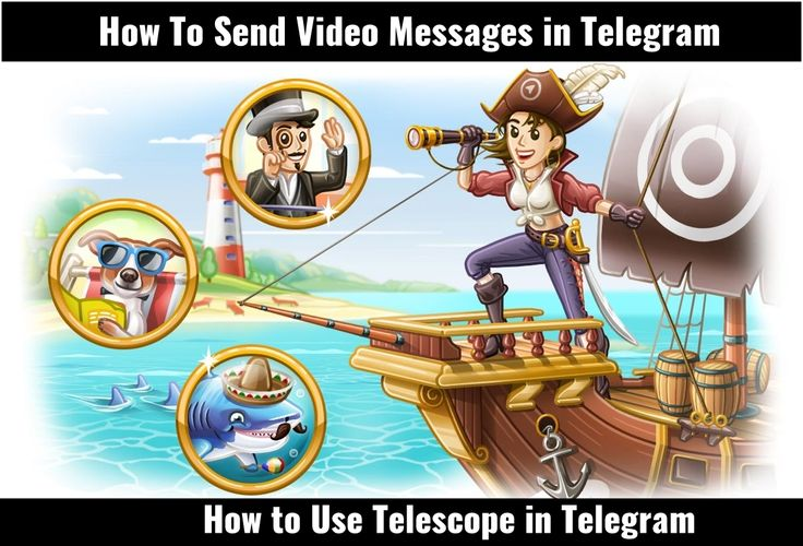 How To Send Video Messages in Telegram and How to Use Telescope in Telegram