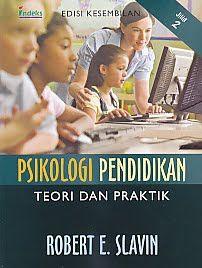 Psikologi Pendidikan Teori Dan Praktik Edisi Kesembilan Jilid 2.Robert E.Slavin - AJIBAYUSTORE