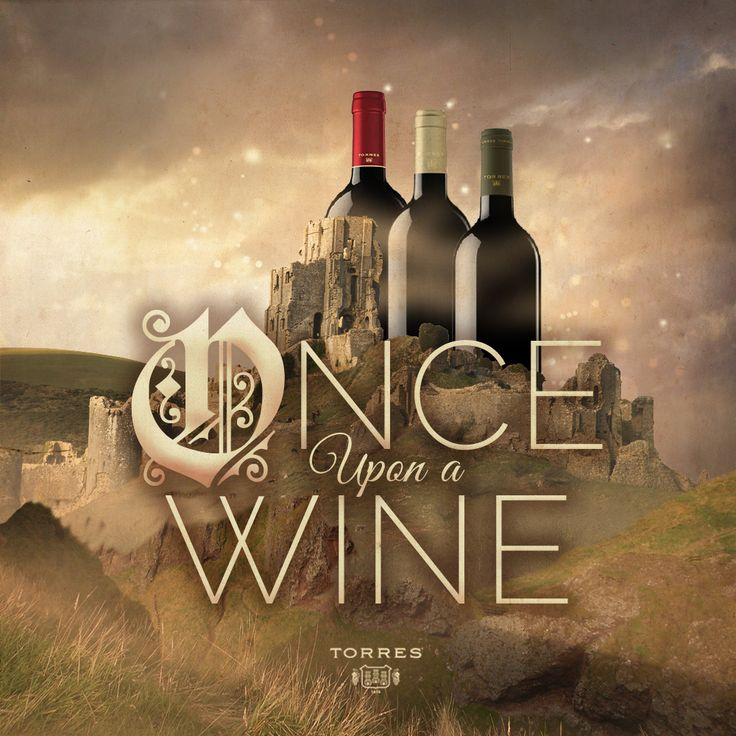 Once upon a #Wine. #FridayWineQuotes