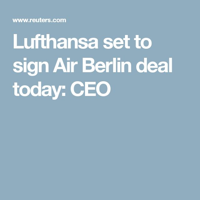 Epic Lufthansa set to sign Air Berlin deal today CEO