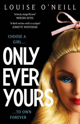 Only Ever Yours (Oct):