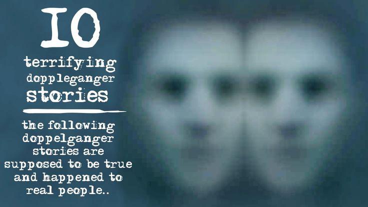 10 Scary True/Real Terrifying Doppelganger Stories