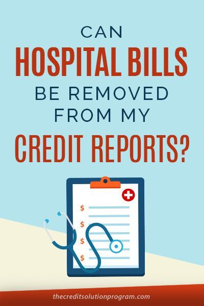 Can hospital and medical bills be removed from your credit report? Find out here.