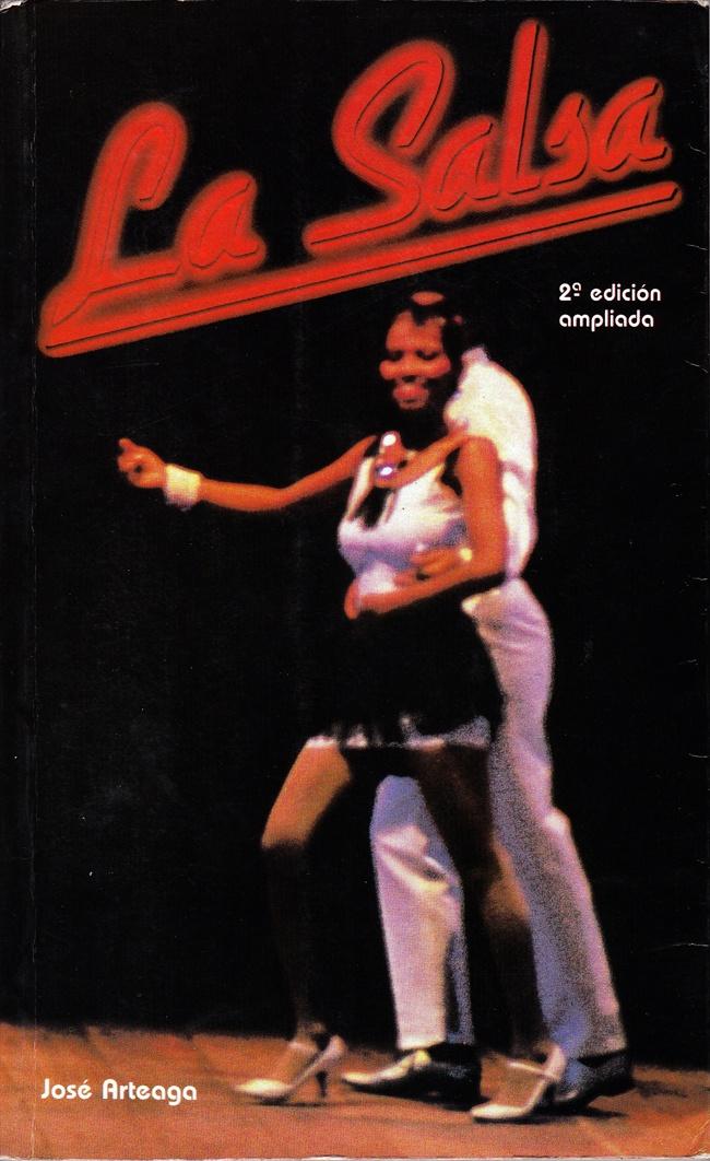 LA SALSA. (Crónica social de la música del Caribe urbano). Intermedio Editores. Bogotá, 1990.