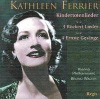 Kathleen Ferrier with Bruno Walter, John Newmark, Phyliss Spurr / Mahler, Brahms. Classmark: CD.K.353