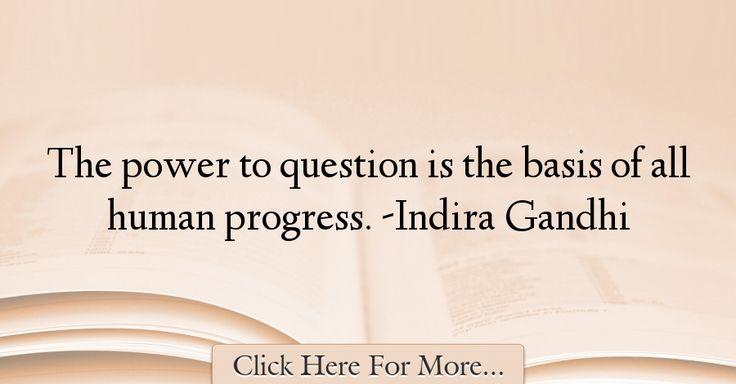 Indira Gandhi Quotes About Power - 56953