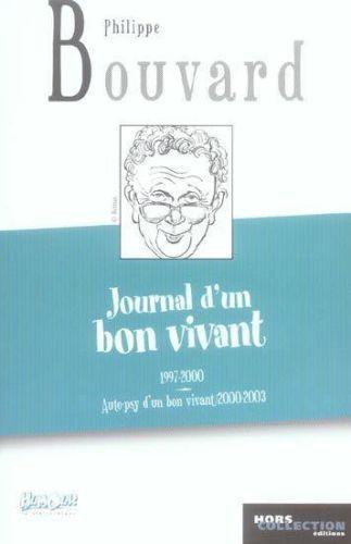 Journal-dun-bon-vivant-Bouvard-Philippe-Occasion-Livre