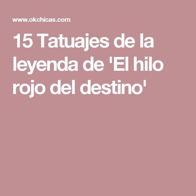 15 Tatuajes de la leyenda de 'El hilo rojo del destino'