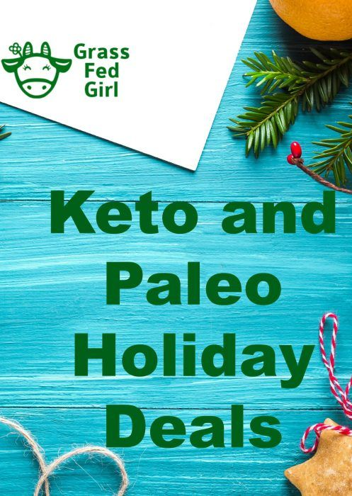 Keto and Paleo Holiday Deals | http://www.grassfedgirl.com/keto-paleo-black-friday-deals-2017/