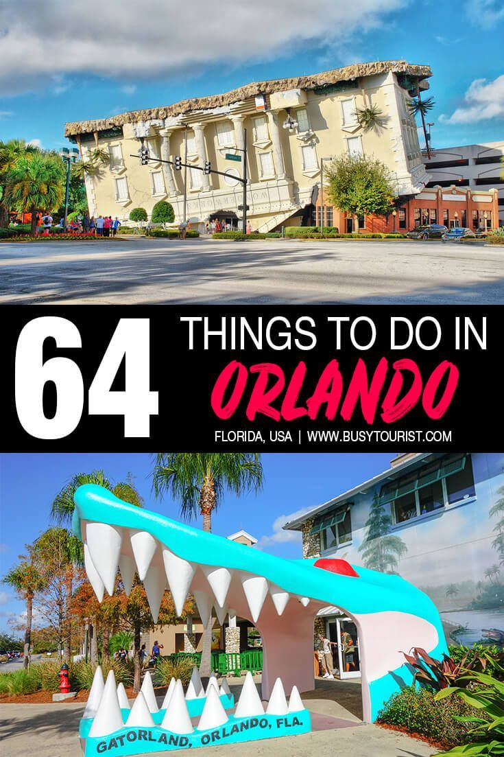 64 Best Fun Things To Do In Orlando Florida Orlando Travel Florida Travel Guide Florida Travel