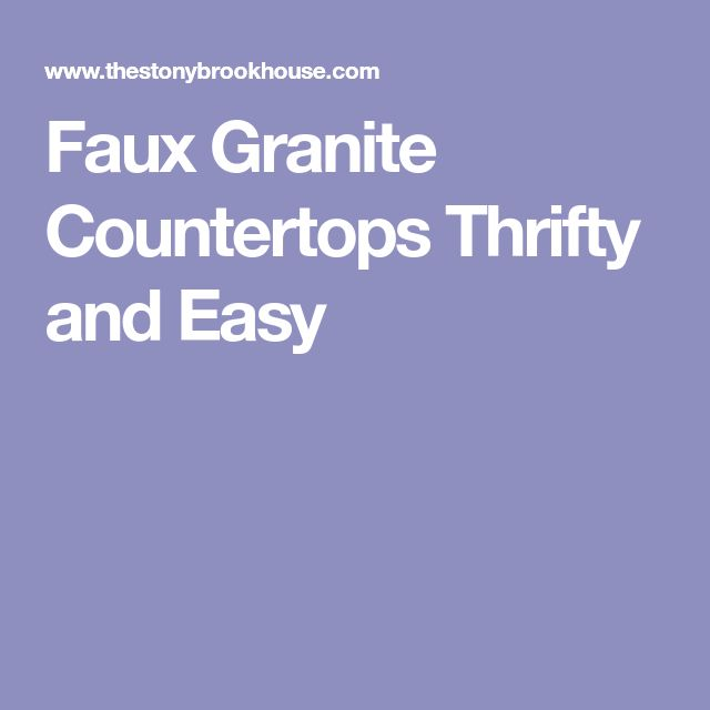 Faux Granite Countertops Thrifty and Easy