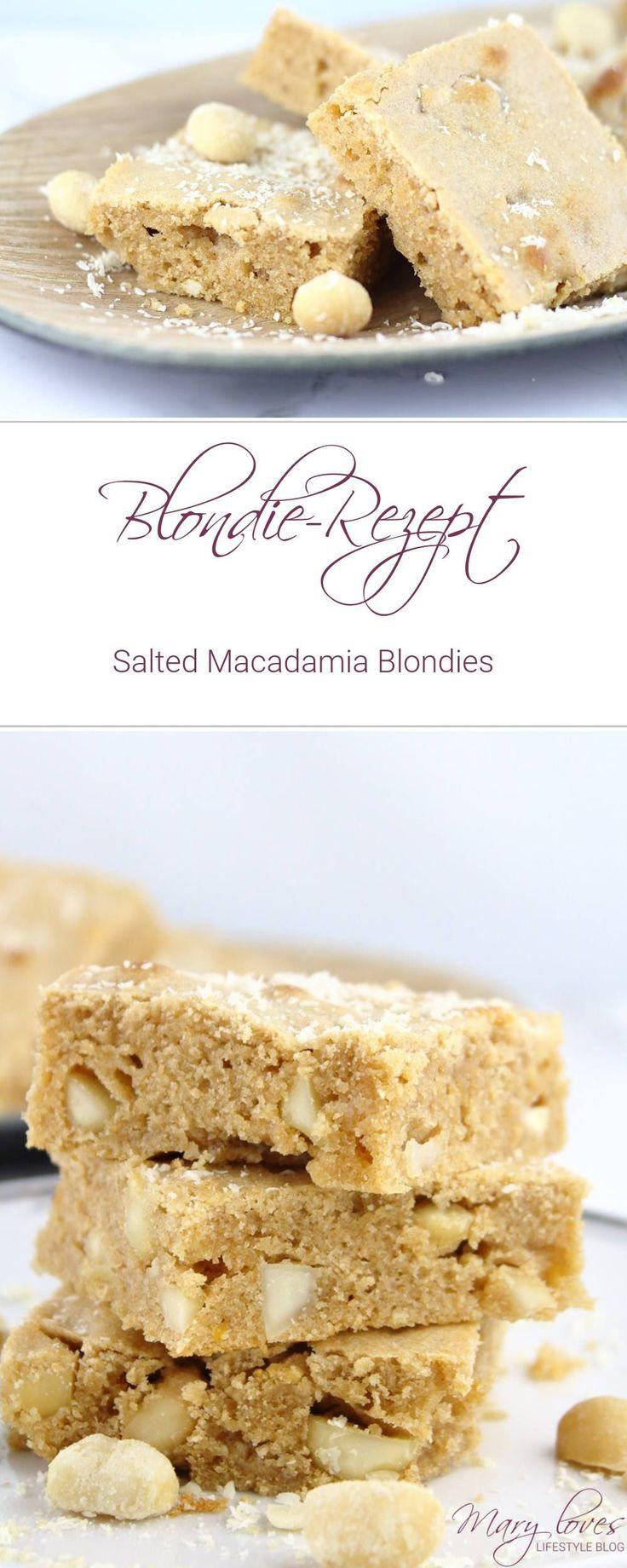 Blondie-Rezept - Salted Macadamia Blondies - Brownies mit weißer Schokolade, Süß trifft auf Salzig, helle Brownies mit Macadamia Nüssen
