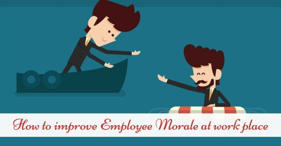 Staff Morale?? Get the information on how to improve staff morale