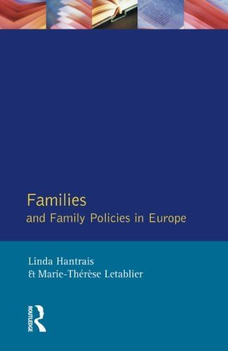 Families and family policies in Europe / Linda Hantrais and Marie-Thérèse Letablier
