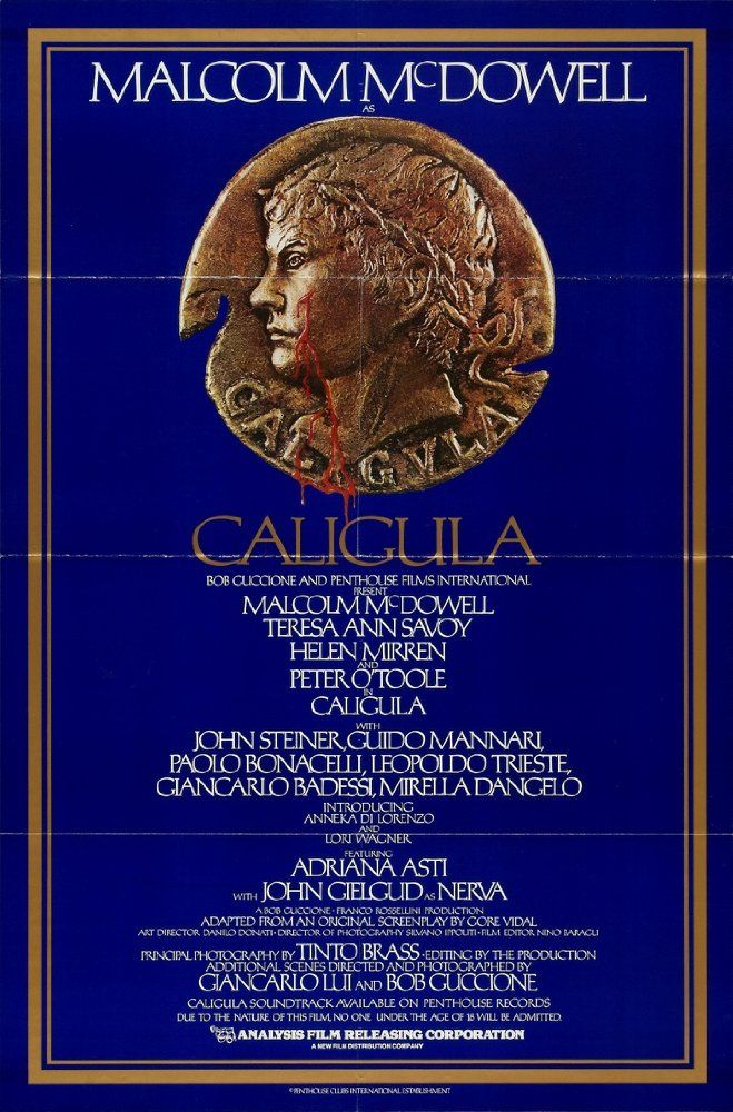 Directed by Tinto Brass, Bob Guccione, Giancarlo Lui.  With Malcolm McDowell, Peter O'Toole, Helen Mirren, Teresa Ann Savoy. Details the graphic and shocking, yet undeniably tragic story of Rome's most infamous Caesar, Gaius Germanicus Caligula.