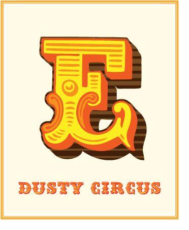 """Dusty Circus' """"E"""""""