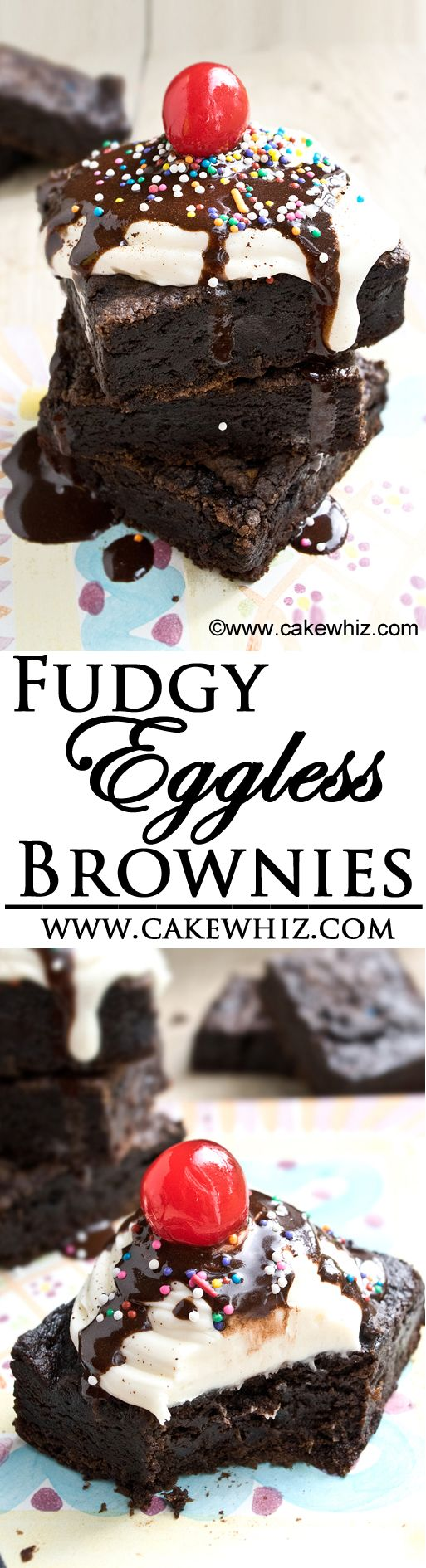 These FUDGY EGGLESS BROWNIES are made with healthy ingredients that are actually good for you. Stack them up and top it off with ice cream and syrup and it's pure bliss. Hard to believe there are no eggs in this recipe! {Ad} From cakewhiz.com