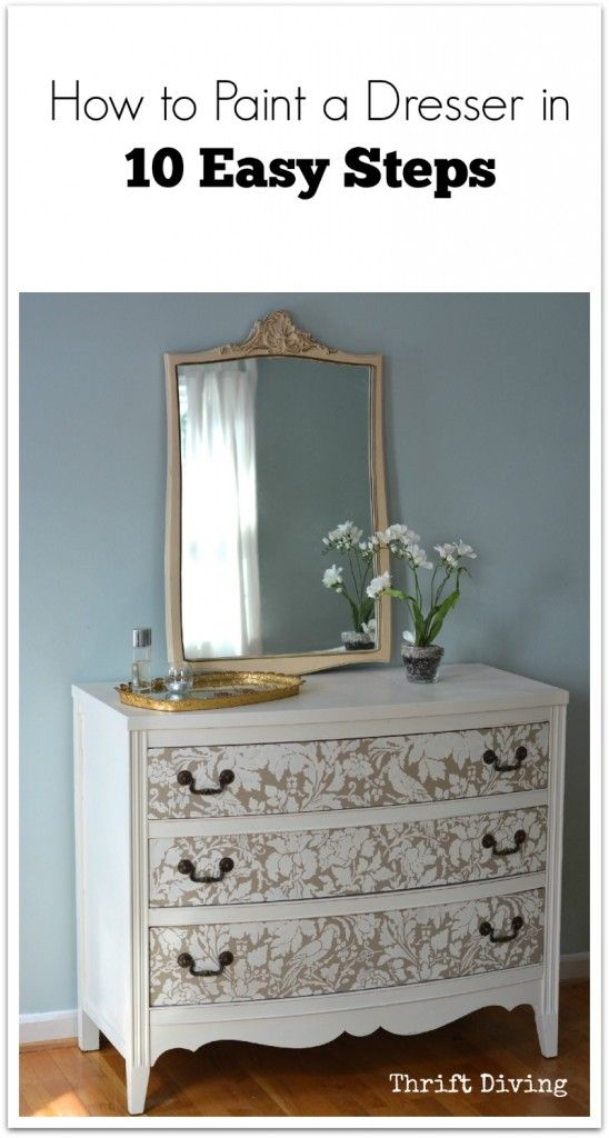 How to Paint a Dresser in 10 Easy Steps - DIY Painted Furniture and Stenciled Dresser Drawers - French Floral Damask Stencils by Royal Design Studio http://www.royaldesignstudio.com/products/french-floral-damask-stencil