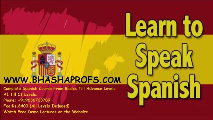 Online Spanish Language Classes in India Learn online Spanish language from professional and experience Spanish trainer. bhashaprofs.com Complete Spanish Course from A1 till B2 C1 levels.  200 hours of training! 24*7 Accessible detailed lectures. Fee: Rs. 8400 Free doubt clearing sessions. Watch demo lecture at : http://bit.ly/25G4QnY Call +919636703789 www.bhashaprofs.com