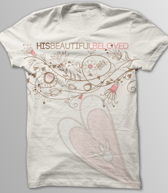 """Newest """"His Beautiful Beloved"""" Tee From Eikon Threads!! Come check them all out at www.everydayarmoronline.com: Christian Apparel,  T-Shirt,  Tees Shirts, Beautiful Beloved, Eikon Thread"""